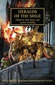 Heralds Of The Siege - Kyme, Nick (EDT)/ Goulding, Laurie (EDT) - ISBN: 9781784969066