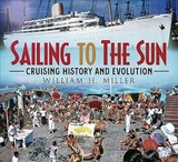 Sailing To The Sun - Miller, William - ISBN: 9781781557037