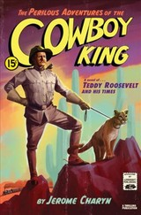 Perilous Adventures Of The Cowboy King - Charyn, Jerome - ISBN: 9781631493874