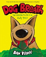 Dog Breath: The Horrible Trouble With Hally Tosis (ne) - Pilkey, Dav - ISBN: 9781338539233