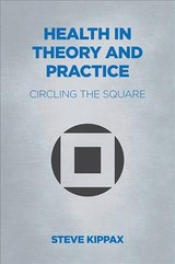 Health In Theory And Practice - Kippax, Steve - ISBN: 9781911597650