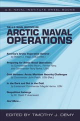 U.s. Naval Institute On Arctic Naval Operations - Demy, Timothy J. - ISBN: 9781682474792