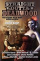 Straight Outta Deadwood - Boop, David (EDT) - ISBN: 9781481484329