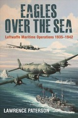 Eagles Over The Sea - Paterson, Lawrence - ISBN: 9781526740021