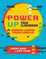Power Up Your Classroom - Tolnai, Cate; Blass, Lindsey - ISBN: 9781564847980