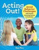 Acting Out! - Pica, Rae - ISBN: 9781605546964