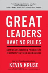 Great Leaders Have No Rules - Kruse, Kevin - ISBN: 9781635652161