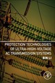 Protection Technologies Of Ultra-high-voltage Ac Transmission Systems - Li - ISBN: 9780128162057