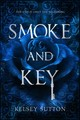 Smoke And Key - Sutton, Kelsey - ISBN: 9781640636002