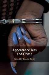 Appearance Bias And Crime - Berry, Bonnie (EDT) - ISBN: 9781108422314