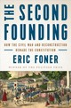 Second Founding - Foner, Eric (columbia University) - ISBN: 9780393652574