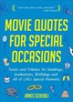 Movie Quotes For Special Occasions - Scheibli, James - ISBN: 9781642500769