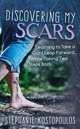 Discovering My Scars - Kostopoulos, Stephanie - ISBN: 9781642795172