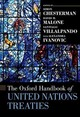 Oxford Handbook Of United Nations Treaties - Chesterman, Simon (dean And Professor Of Law, National University Of Singapore); Malone, David M. (under-secretary-general Of The United Nations And Rector, Un University (tokyo)); Villalpando, Santiago (chief Of The Treaty Section, United Nations Office Of Legal Affairs) - ISBN: 9780190947842