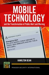 Mobile Technology And The Transformation Of Public Alert And Warning - Bean, Hamilton - ISBN: 9781440866029