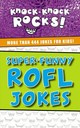 Super-funny Rofl Jokes - Thomas Nelson - ISBN: 9781400214341