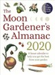 Moon Gardener's Almanac: A Lunar Calendar To Help You Get The Best From Your Garden - Tredoulat, Therese - ISBN: 9781782505983