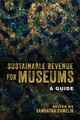 Sustainable Revenue For Museums - Chmelik, Samantha (EDT) - ISBN: 9781538112984