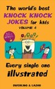 World's Best Knock Knock Jokes For Kids Volume 4 - Swerling, Lisa; Lazar, Ralph - ISBN: 9781524853327