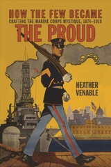 How The Few Became The Proud - Venable, Heather P. - ISBN: 9781682474686