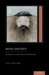 Mind-society - Thagard, Paul (distinguished Professor Emeritus Of Philosophy, Distinguished Professor Emeritus Of Philosophy, University Of Waterloo) - ISBN: 9780190678722