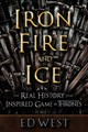 Iron, Fire And Ice - West, Ed - ISBN: 9781510735644
