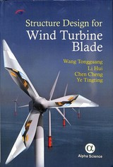 Structure Design For Wind Turbine Blade - Tongguang, Wang; Hui, Li; Cheng, Chen; Tingting, Ye - ISBN: 9781783324262