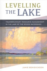 Levelling The Lake - Benidickson, Jamie - ISBN: 9780774835480