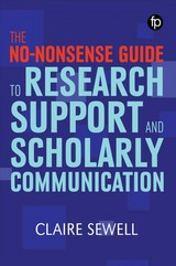 No-nonsense Guide To Research Support And Scholarly Communication - Sewell, Claire - ISBN: 9781783303939