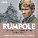 Rumpole: The Way Through The Woods & Other Stories - Mortimer, John - ISBN: 9781787534735