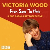 Victoria Wood: From Soup To Nuts - Wood, Victoria - ISBN: 9781787534810