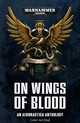 Wings Of Blood: An Aeronautica Anthology - Thorpe, Gav - ISBN: 9781784968861