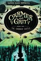 Crooked Castle: Carmer And Grit, Book Two - Horwitz, Sarah Jean - ISBN: 9781616209254