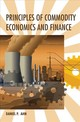 Principles Of Commodity Economics And Finance - Ahn, Daniel P. (united States Department Of State) - ISBN: 9780262038379
