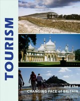 Tourism And The Changing Face Of The British Isles - Brodie, Allan - ISBN: 9781848023581