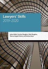 Lawyers' Skills - Webb, Julian (professor Of Law, University Of Melbourne); Maughan, Caroline (former Visiting Fellow, University Of The West Of England); Maughan, Mike (former Senior Lecturer In Organisational Behaviour, University Of Gloucestershire Business School); Keppel-palmer, Marcus (senior Lecturer In Law, University Of The West Of England); Boon, Andrew (professor Of Law, City Law School, City, University Of London) - ISBN: 9780198838647