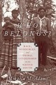 Who Belongs? - Adams, Mikaela M. (associate Professor Of History, University Of Mississipp... - ISBN: 9780190055639