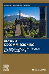 Woodhead Publishing Series in Energy, Beyond Decommissioning - Laraia, Michele - ISBN: 9780081027905