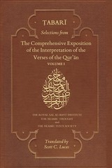 Selections From The Comprehensive Exposition Of The Interpretation Of The Verses Of The Qur'an - Al-tabari, Abu Ja'far Muhammad B. Jarir - ISBN: 9781911141259
