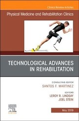 Technological Advances In Rehabilitation, An Issue Of Physical Medicine And Rehabilitation Clinics Of North America - Stein, Joel - ISBN: 9780323677806