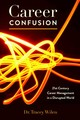 Career Confusion - Wilen-daugenti, Tracey - ISBN: 9781433158476