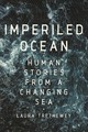 Imperiled Ocean - Trethewey, Laura - ISBN: 9781643131986