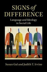 Signs Of Difference - Gal, Susan (university Of Chicago); Irvine, Judith T. (university Of Michigan, Ann Arbor) - ISBN: 9781108491891