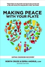 Making Peace With Your Plate - Cruze, Robyn; Andrus, Espra - ISBN: 9781949481266