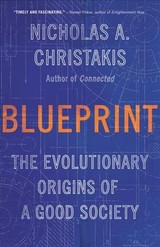 Blueprint - Christakis, Nicholas A. - ISBN: 9780316423915