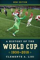 History Of The World Cup - Lisi, Clemente A. - ISBN: 9781538108321