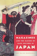 Magazines And The Making Of Mass Culture In Japan - Marshall, Amy Bliss - ISBN: 9781487502867