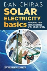Solar Electricity Basics - Revised And Updated - Chiras, Dan - ISBN: 9780865719255