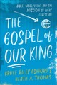 Gospel Of Our King - Thomas, Heath A.; Ashford, Bruce Riley - ISBN: 9780801049033