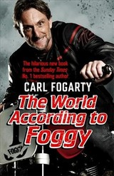 World According To Foggy - Fogarty, Carl - ISBN: 9781472252425